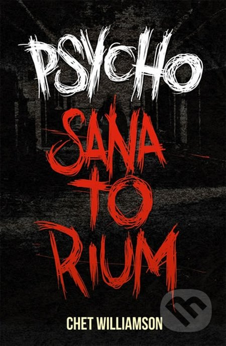 Psycho - Sanatorium - Chet Williamson