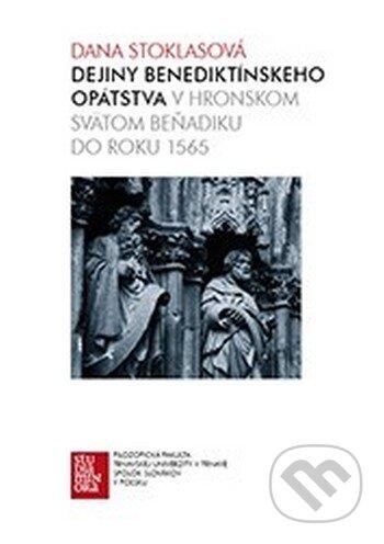 Fatimma.cz Dejiny benediktínskeho opátstva v Hronskom Svätom Beňadiku do roku 1565 Image
