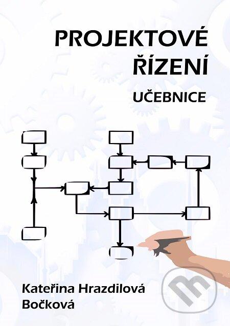 Projektové řízení - Kateřina Hrazdilová Bočková