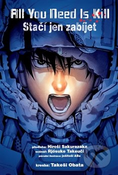 All You Need Is Kill - Takeši Obata, Rjósuke Takeuči