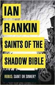 Saints of the Shadow Bible - Ian Rankin