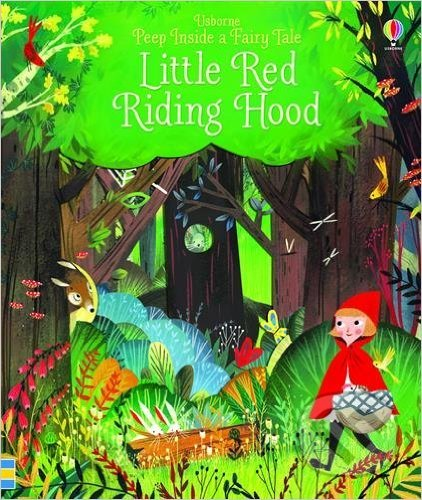 Peep Inside Little Red Riding Hood - Anna Milbourne