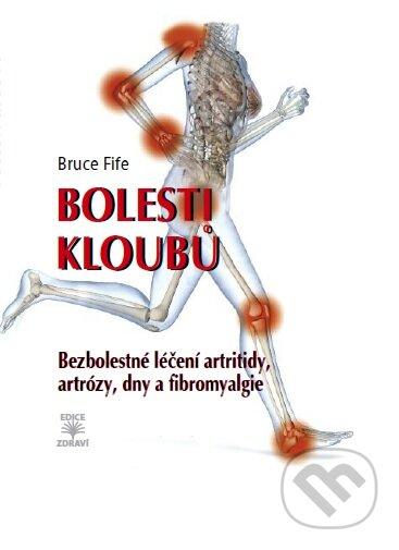 Bolesti kloubů - Bruce Fife