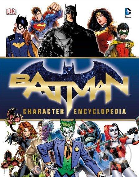 Batman Character Encyclopedia - Dorling Kindersley