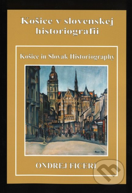 Fatimma.cz Košice v slovenskej historiografii Image