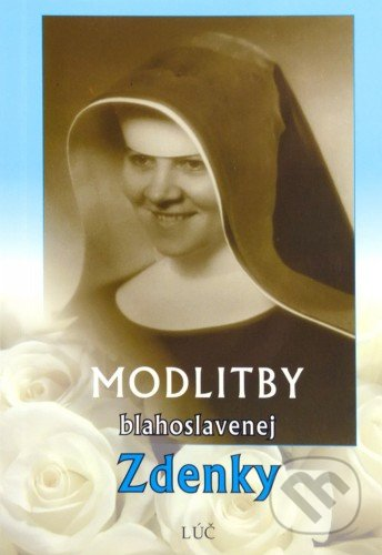 Fatimma.cz Modlitby blahoslavenej Zdenky Image