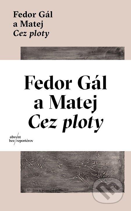 Cez ploty - Fedor Gál, Matej