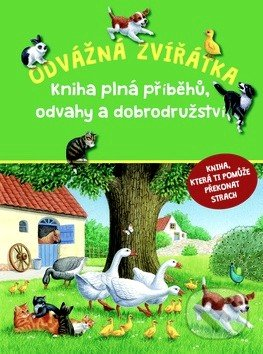 Odvážná zvířátka - Svojtka&Co.