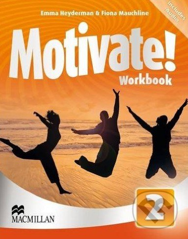 Motivate! 2 - Workbook - Emma Heyderman, Fiona Mauchline