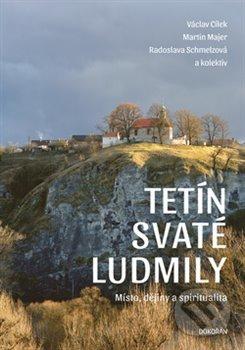 Tetín - Radoslava Schmelzová, Václav Cílek