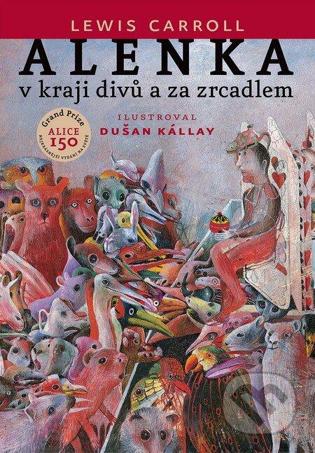 Kniha Alenka v kraji divů a za zrcadlem (Lewis Carroll)