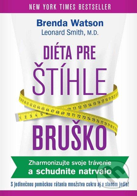 Diéta pre štíhle bruško - Brenda Watson, Leonard Smith