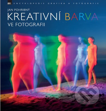 Kreativní barva ve fotografii - Jan Pohribný