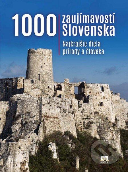 Obálka knihy 1000 zaujímavostí Slovenska