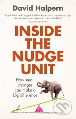 Inside the Nudge Unit - David Halpern