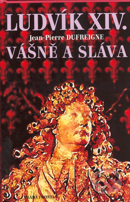Excelsiorportofino.it Ludvík XIV. - Vášně a sláva Image