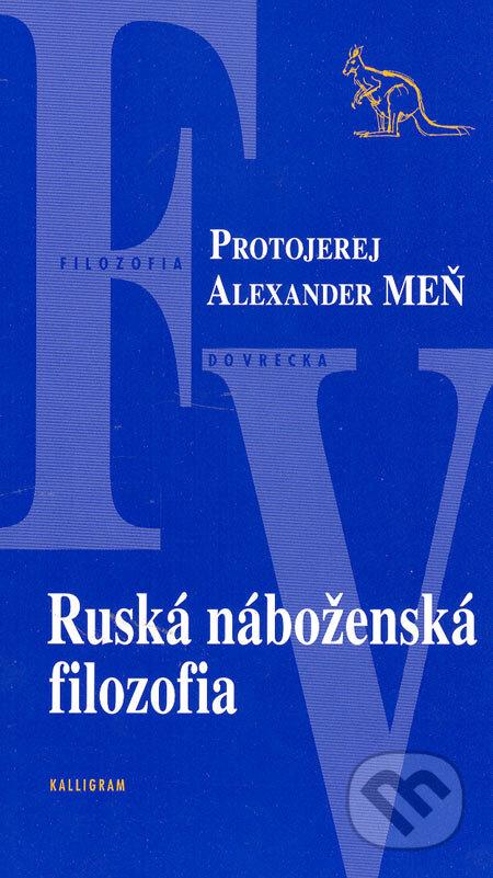 Ruská náboženská filozofia - Protojerej Alexander Meň