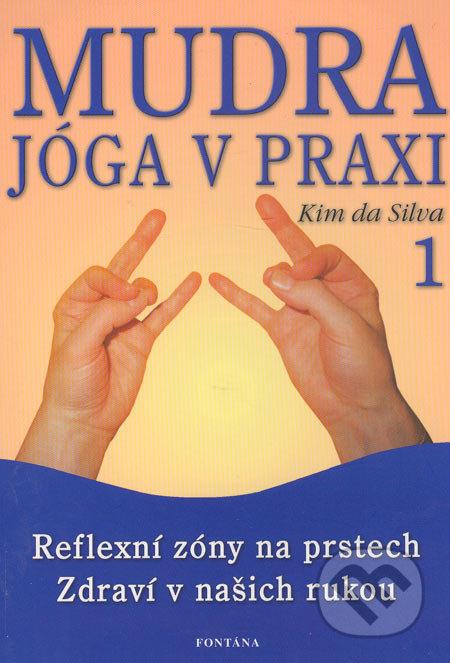 Mudra - Jóga v praxi - Kim da Silva