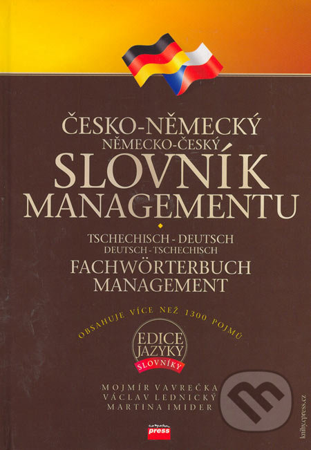 Česko-německý, německo-český slovník managementu - Mojmír Vavrečka a kol.