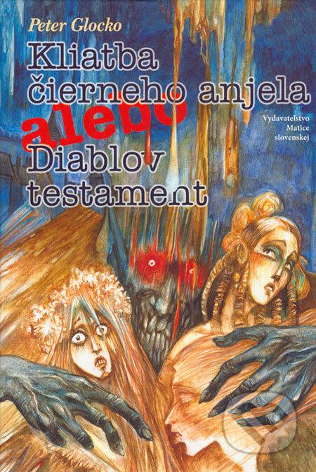 Peticenemocnicesusice.cz Kliatba čierneho anjela alebo Diablov testament Image