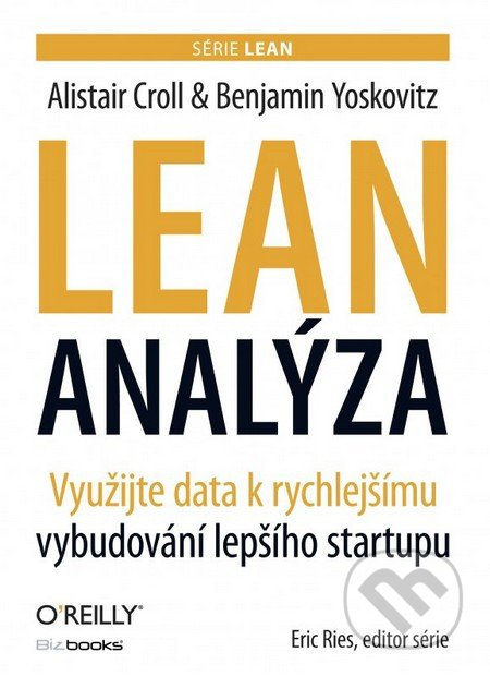 Lean analýza - Alistair Croll, Benjamin Yoskovitz