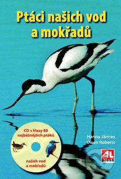 Ptáci našich vod a mokřadů - Owen Roberts, Hannu Jännes