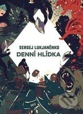 Denní hlídka - Sergej Lukjaněnko, Vladimir Vasiljev