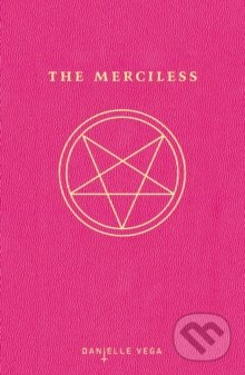 The Merciless - Danielle Vega