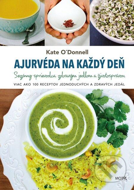Ajurvéda na každý deň - Kate O'Donnell