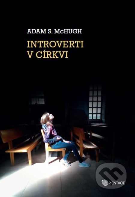 Introverti v církvi - Adam S. McHugh