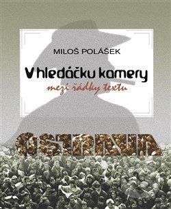 V hledáčku kamery - Miloš Polášek