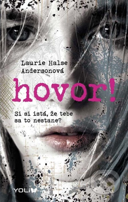 Hovor! - Laurie Halse Anderson