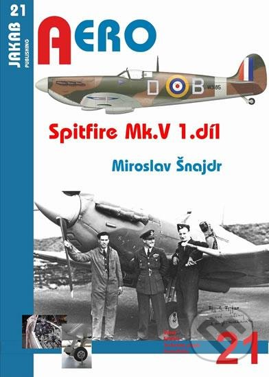 Spitfire Mk. V - 1.díl - Miroslav Šnajdr