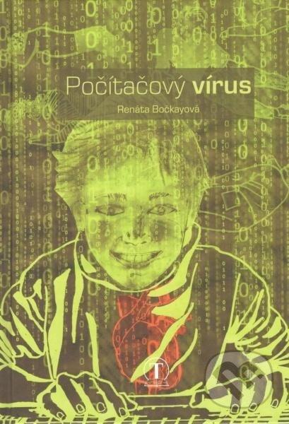 Počítačový vírus - Renáta Bočkayová
