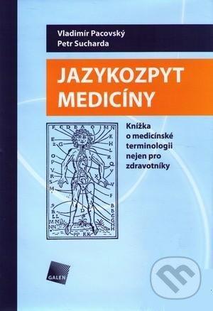 Jazykozpyt medicíny - Vladimír Pacovský