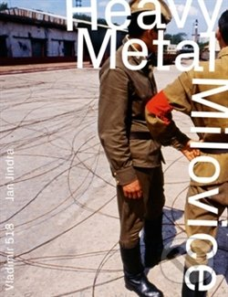 Heavy Metal Milovice - Jan Jindra, Michael Kocáb, Vladimír 518
