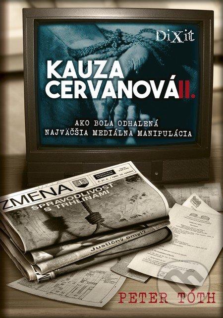 475ff274bbf2 Kniha  Kauza Cervanová II. + CD (Peter Tóth)