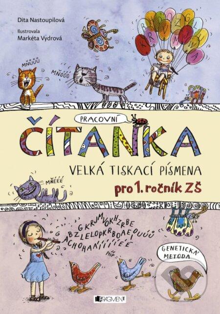Čítanka - Dita Nastoupilová, Markéta Vydrová (ilustrácie)