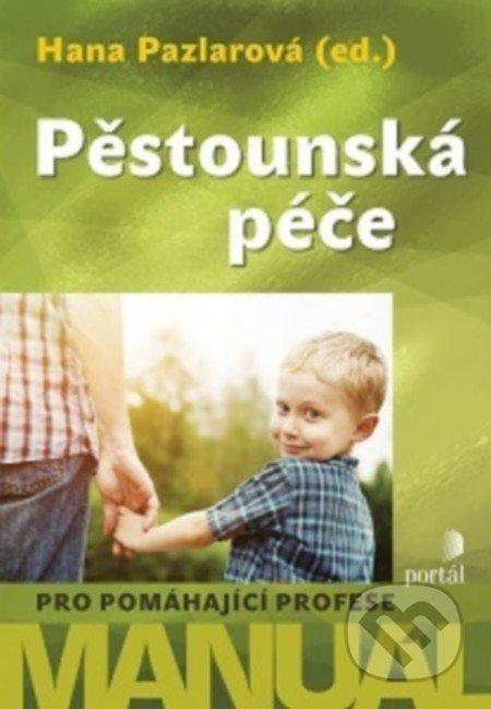 Pěstounská péče - Hana Pazlarová