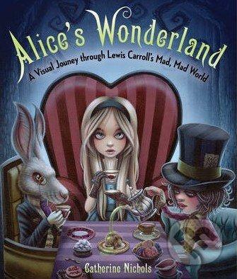 Alice's Wonderland - Katherine Nichols