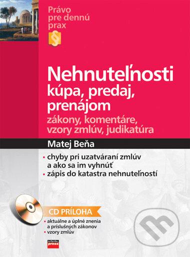 05fb238a2 Kniha: Nehnuteľnosti - kúpa, predaj, prenájom (Matej Beňa) | Martinus