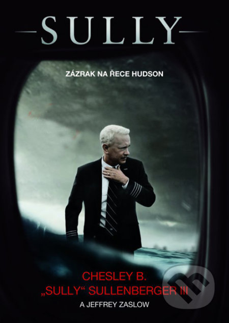 Sully - Chesley Sullenberger, Jeffrey Zaslow