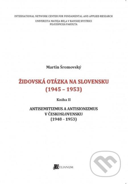Newdawn.it Židovská otázka na Slovensku (1945 - 1953). Kniha II Image