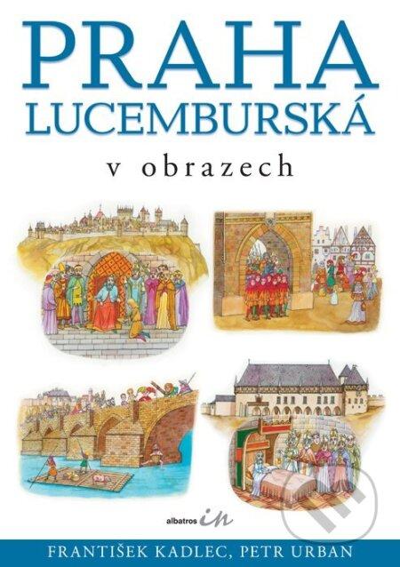 Fatimma.cz Praha lucemburská v obrazech Image