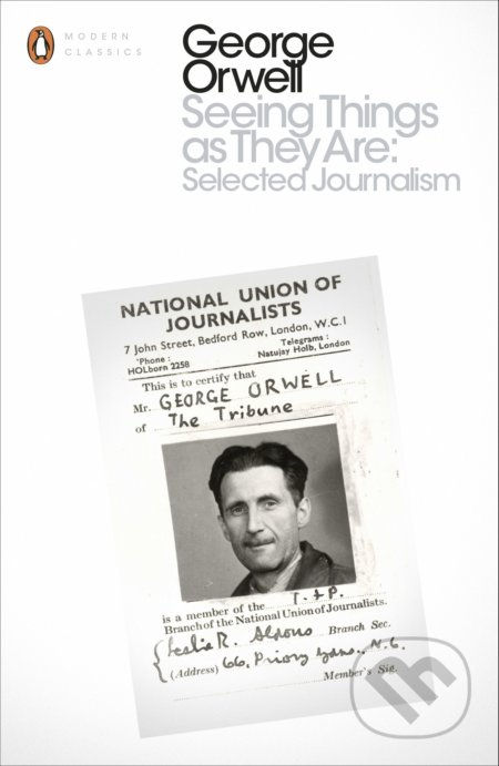 Seeing Things as They Are - George Orwell