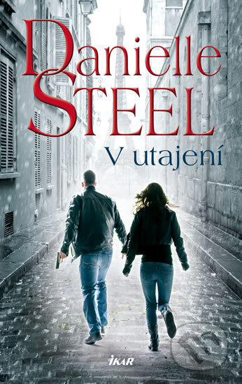 V utajení - Danielle Steel