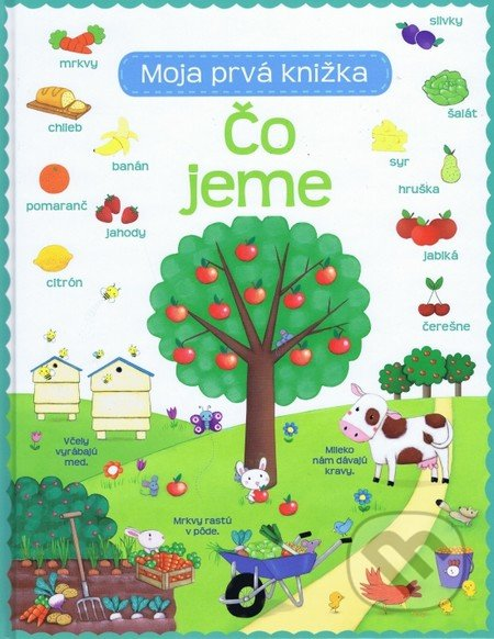 a36c07fc7 Kniha: Čo jeme - Moja prvá knižka (Svojtka&Co.)   Martinus