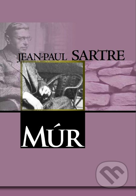 Múr - Jean-Paul Sartre