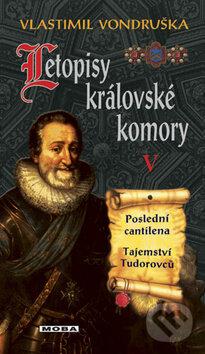 Letopisy královské komory V - Vlastimil Vondruška