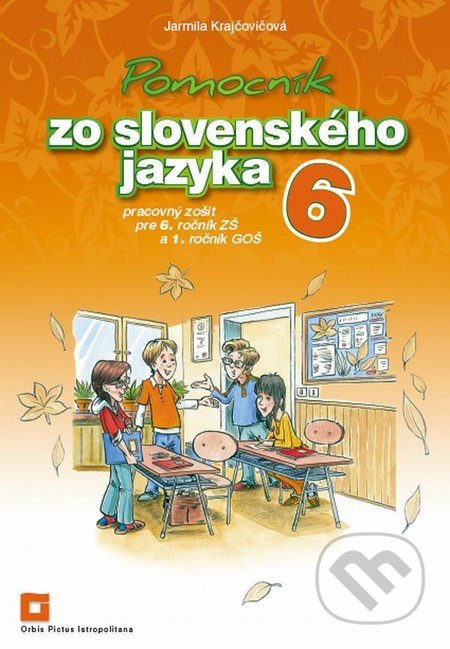 Fatimma.cz Pomocník zo slovenského jazyka 6 pre 6. ročník ZŠ a 1. ročník GOŠ Image
